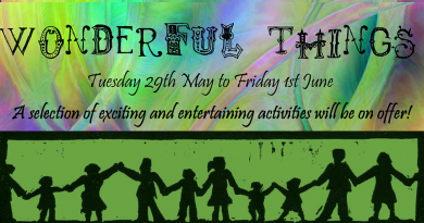 Half Term Activities with Wonderful Things: 29th May – 1st June